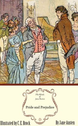 Pride and Prejudice: The Illustrated Edition