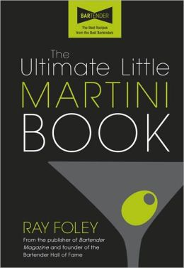 Ultimate Little Martini Book, 2E