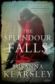 Book Cover Image. Title: Splendour Falls, Author: Susanna Kearsley