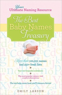 Best Baby Names Treasury: Your Ultimate Naming Resource