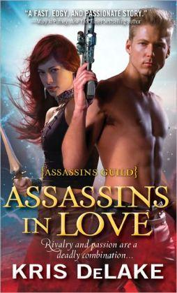 Assassins in Love (Assassins Guild Series #1)