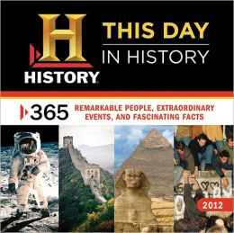 2012 History: This Day in History Wall Calendar