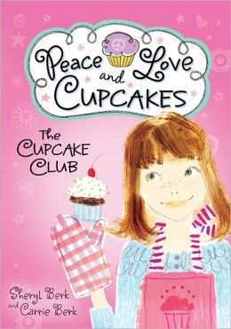 Peace, Love and Cupcakes (Cupcake Club Series)