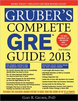Gruber's Complete GRE Guide 2013, 2E