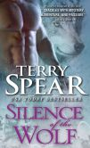 Book Cover Image. Title: Silence of the Wolf, Author: Terry Spear