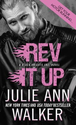 Rev It Up (Black Knights Inc. Series #3)