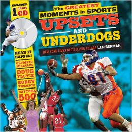 The Greatest Moments in Sports - Upsets and Underdogs with CD