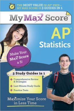 My Max Score AP Statistics: Maximize Your Score in Less Time