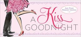 Kiss Goodnight: And Other Romance Coupons