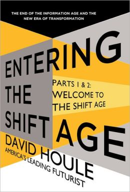 Welcome to the Shift Age (Entering the Shift Age, eBook 1)