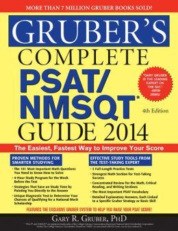 Gruber's Complete PSAT/NMSQT Guide 2014, 4E