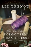 Book Cover Image. Title: The Forgotten Seamstress, Author: Liz Trenow
