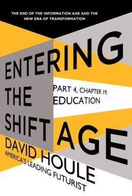 Education (Entering the Shift Age, eBook 7)