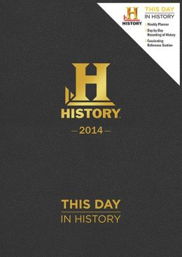 2014 History: This Day in History Planner