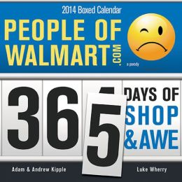2014 People of Walmart Box Calendar