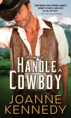 Book Cover Image. Title: How to Handle a Cowboy, Author: Joanne  Kennedy