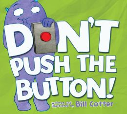 Don't Push the Button! (PagePerfect NOOK Book)