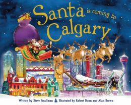 Santa Is Coming to Calgary