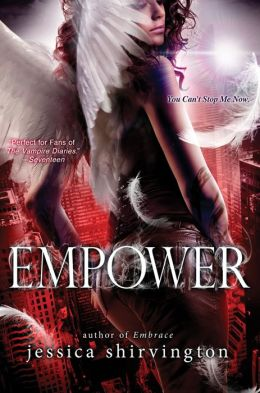 Empower (Jessica Shirvington's Embrace Series #5)