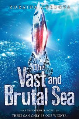 The Vast and Brutal Sea (Vicious Deep Series #3)