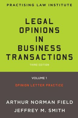 Legal Opinions in Business Transactions