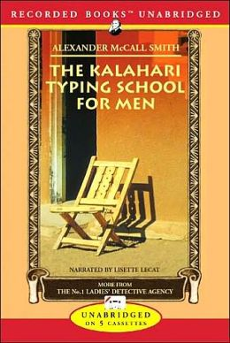 The Kalahari Typing School for Men (No. 1 Ladies' Detective Agency Series #4)
