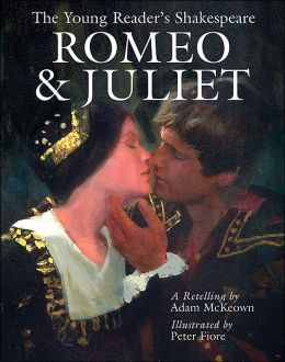 Romeo & Juliet (The Young Reader's Shakespeare Series)