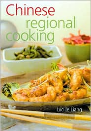 Chinese Regional Cooking: New & Revised