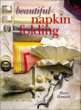 Beautiful Napkin Folding