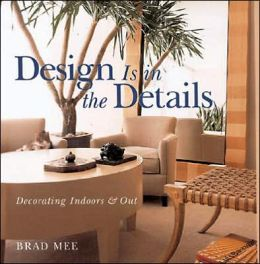 Decorating Indoors and Out (Design is in the Details Series)