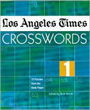 Los Angeles Times Crosswords 1: 72 Puzzles from the Daily Paper