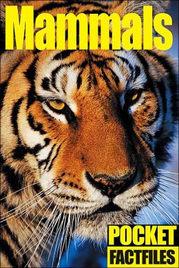 Mammals (Pocket Factfiles)