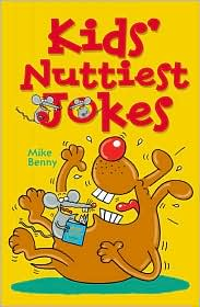 Kids' Nuttiest Jokes