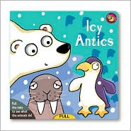 Icy Antics (Curious Creatures Series)