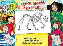 A Magic Skeleton Book: Safari Animal Adventure