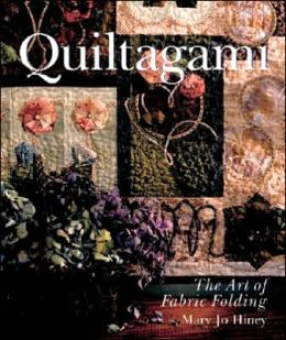 Quiltagami: The Art of Fabric Folding