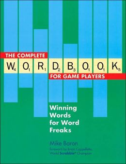 The Complete Wordbook for Game Players: Winning Words for Word Freaks