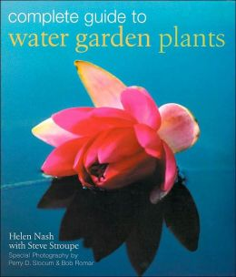 Complete Guide to Water Garden Plants
