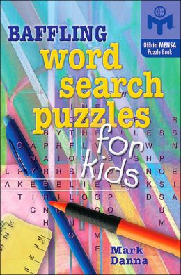Baffling Word Search Puzzles for Kids (Mensa Series)