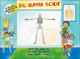 The Human Body (A Magic Skeleton Book Series)