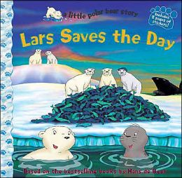 Little Polar Bear: Lars Saves the Day