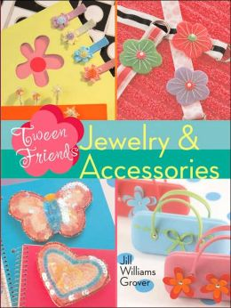 Tween Friends: Jewelry & Accessories