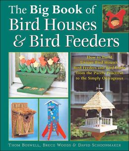 The Big Book of Bird Houses & Bird Feeders