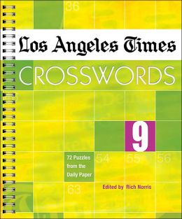 Los Angeles Times Crosswords 9: 72 Puzzles from the Daily Paper