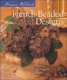 Designer Beadwork: French Beaded Designs