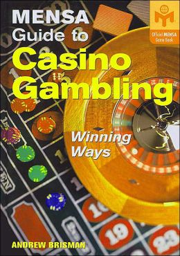 Mensa Guide to Casino Gambling