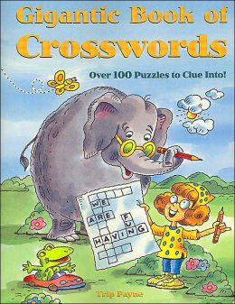 Gigantic Book of Crosswords (Gigantic Book Series)