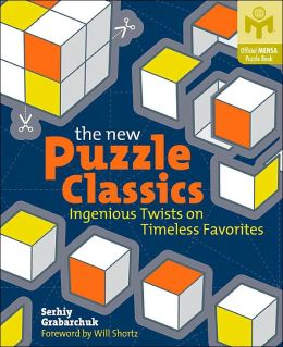 The New Puzzle Classics: Ingenious Twists on Timeless Favorites