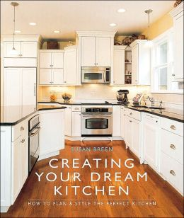 Creating Your Dream Kitchen: How to Plan & Style the Perfect Kitchen