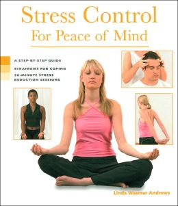 Stress Control for Peace of Mind